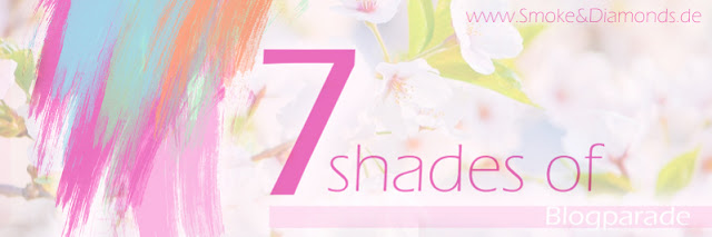 "<span style=""font-size: large;"">Blogparade</span> <br>7 Shades of… Frühling!"