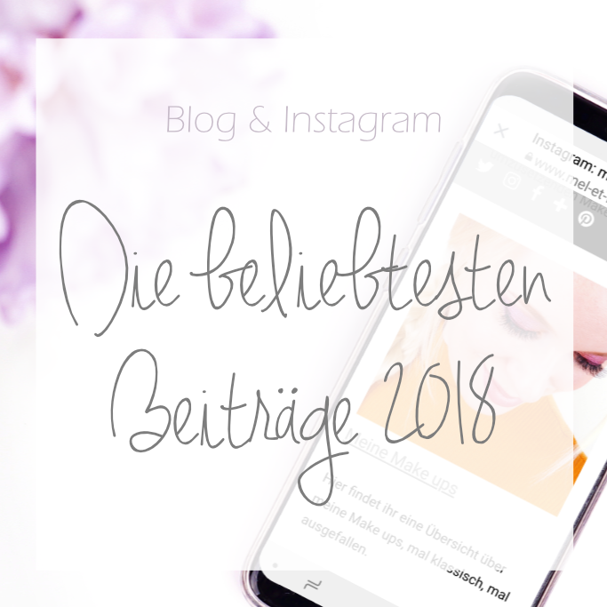 <span style='font-size: large;'>Blog & Instagram</span><br />Die beliebtesten Beiträge 2018